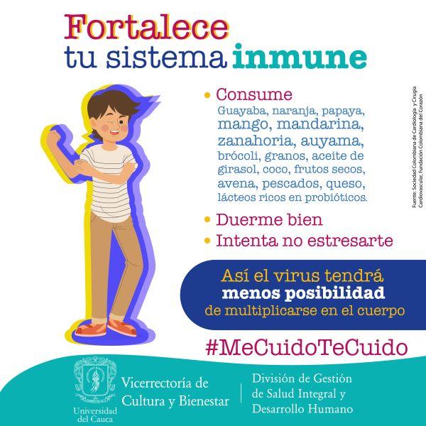 Campaña #MeCuidoTeCuido. Fortalece tu sistema inmune | Universidad del Cauca